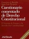 CUESTIONARIO COMENTADO DE DERECHO CONSTITUCIONAL EL SISTEMA DE FUENTES Y LA JURIDICCION CONSTITUCION