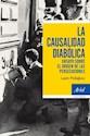 CAUSALIDAD DIABOLICA ENSAYO SOBRE EL ORIGEN DE LAS PERSECUCIONES (RUSTICO)