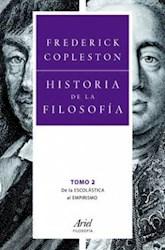 Libro HISTORIA DE LA FILOSOFIA II. DE LA ESCOLASTICA AL EMPIRISMO