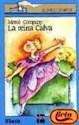 REINA CALVA (BARCO DE VAPOR AZUL) (7 AÑOS)