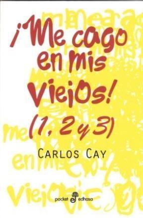 Libro ¡ME CAGO EN MIS VIEJOS!