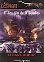 DIAS DE LA SOMBRA (SAGA DE LOS CONFINES II) (CARTONE)