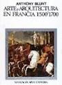 ARTE Y ARQUITECTURA EN FRANCIA 1500/1700