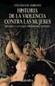 HISTORIA DE LA VIOLENCIA CONTRA LAS MUJERES MISOGINIA Y CONFLICTO MATRIMONIAL EN ESPAÑA