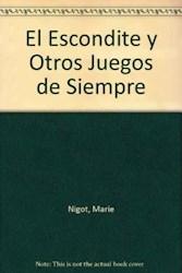 Libro ESCONDITE Y OTROS JUEGOS DE SIEMPRE