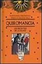 QUIROMANCIA LOS SECRETOS DE LA MANO (SABIDURIA ANCESTRAL PARA LA NUEVA ERA) (CARTONE)