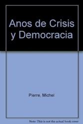1970-1980 AÑOS DE CRISIS Y DEMOCRACIA UN SIGLO EN IMAGENES (CLAVES)