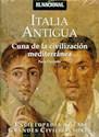 ITALIA ANTIGUA CUNA DE LA CIVILIZACION MEDITERRANEA (ENCICLOPEDIA DE LAS GRANDES CIVILIZACIONES)