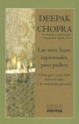 Libro SIETE LEYES ESPIRITUALES PARA PADRES, LAS