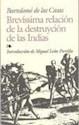BREVISSIMA RELACION DE LA DESTRUYCION DE LAS INDIAS (BI  BLIOTECA EDAF)