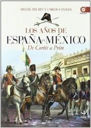 Libro AÑOS DE ESPAÑA EN MEXICO, LOS