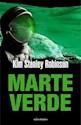 MARTE VERDE (SEGUNDA PARTE DE LA TRILOGIA MARTE) (RUSTICA)