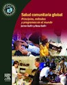 SALUD COMUNITARIA GLOBAL PRINCIPIOS METODOS Y PROGRAMAS  EN EL MUNDO (RUSTICO)