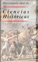 DICCIONARIO AKAL DE CIENCIAS HISTORICAS