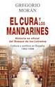 CURA Y LOS MANDARINES HISTORIA NO OFICIAL DEL BOSQUE DE LOS LETRADOS (2 EDICION) (CARTONE)
