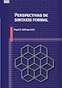 PERSPECTIVAS DE SINTAXIS FORMAL (COLECCION LINGÜISTICA) (RUSTICO)