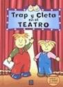 TRAP Y CLETA EN EL TEATRO   (C/SOLAPAS) (PASEN Y VEAN)