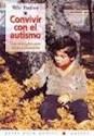CONVIVIR CON EL AUTISMO UNA ORIENTACION PARA PADRES (GUIA PARA PADRES 56063)
