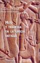 MITO Y TRAGEDIA EN LA GRECIA ANTIGUA VOLUMEN 2 (ORIGENE  S 71030)