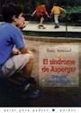 SINDROME DE ASPERGER UNA GUIA PARA LA FAMILIA (GUIAS PARA PADRES 9056071)