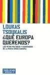 Libro QUE EUROPA QUEREMOS ?. RETOS POLITICOS Y ECONOMICOS DE LA NU