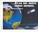 ATLAS DEL NUEVO ORDEN MUNDIAL (HISTORIA CONTEMPORANEA 60123)