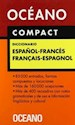 DICCIONARIO OCEANO COMPACT (ESPAÑOL / FRANCES) (FRANCAIS / ESPAGNOL) (CARTONE)
