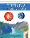 Libro TIERRA Y EL UNIVERSO (COLECCION SABER Y CONOCER)(CARTONE)