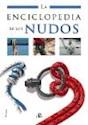 ENCICLOPEDIA DE LOS NUDOS (CARTONE)