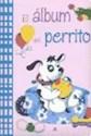 ALBUM DEL PERRITO (CARTONE)