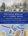 TECNICAS BELICAS DE LA GUERRA NAVAL 1190 A.C-PRESENTE EQUIPAMENTO TECNICAS DE COMBATE COMA