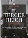 TERCER REICH 1933-1945 LAS CIFRAS Y LOS HECHOS MAS DESTACADOS DE LA ALEMANIA DE HITLER (CARTONE)