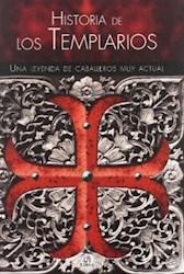 HISTORIA DE LOS TEMPLARIOS UNA LEYENDA DE CABALLEROS MU  Y ACTUAL
