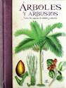 ARBOLES Y ARBUSTOS TODAS LAS ESPECIES DE ARBOLES Y ARBUSTOS (CARTONE)