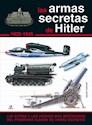 ARMAS SECRETAS DE HITLER 1933-1945 (CARTONE)