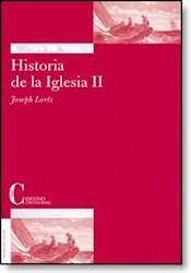Libro Historia de la Iglesia. Tomo II