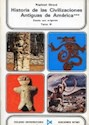 HISTORIA DE LAS CIVILIZACIONES ANTIGUAS DE AMERICA (3 T  OMOS) (COLEGIO UNIVERSITARIO 8/9/10