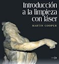 INTRODUCCION A LA LIMPIEZA CON LASER (COLECCION CONSERV  ACION Y RESTAURACION 2) (CARTONE)