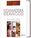 IDEA MADERA (EDICION BILINGUE ESPAÑOL INGLES) (CARTONE)