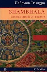 Libro SHAMBHALA. LA SENDA SAGRADA DEL GUERRERO