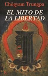 Libro MITO DE LA LIBERTAD, EL
