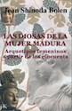 DIOSAS DE LA MUJER MADURA ARQUETIPOS FEMENINOS A PARTIR  DE LOS CIENCUENTA (RUSTICO)