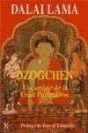 Libro DZOGCHEN. CAMINO DE LA GRAN PERFECCION, EL