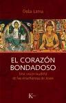Libro CORAZON BONDADOSO, EL. UN VISION BUDISTA DE LAS ENSEÑANZAS D