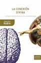 CONEXION DIVINA LA EXPERIENCIA MISTICA Y LA NEUROBIOLOGIA (BOLSILLO)