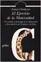 Libro EJERCICIO DE LA MATERNIDAD, EL