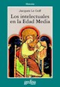 INTELECTUALES EN LA EDAD MEDIA (HISTORIA SERIE CLADEMA)