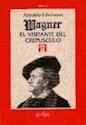 Libro WAGNER, EL VISITANTE DEL CREPUSCULO