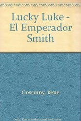 Libro LUCKY LUKE EL EMPERADOR SMITH