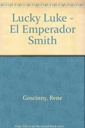 Libro LUCKY LUKE EL EMPERADOR SMITH